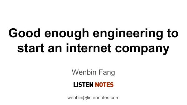Good enough engineering to start an Internet company