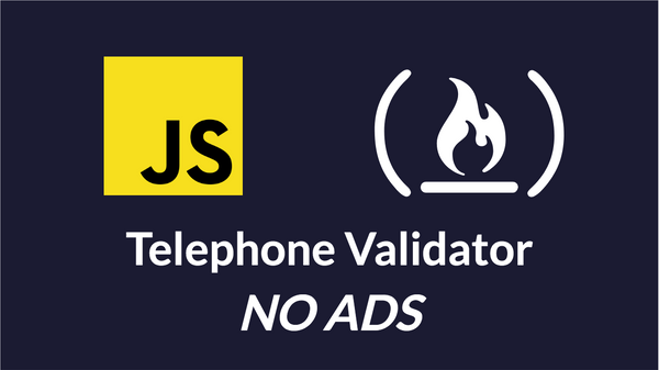 A Walkthrough of the FreeCodeCamp Telephone Validator Project