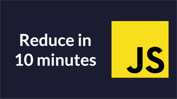 Learn Reduce in 10 Minutes