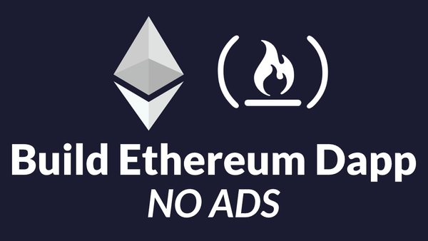 Learn how to build Ethereum Dapp and develop for the blockchain