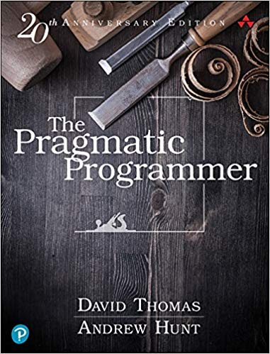 "What I Learned from Reading ""The Pragmatic Programmer"""
