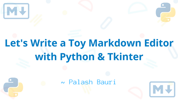 How to Build a Toy Markdown Editor with Python and Tkinter