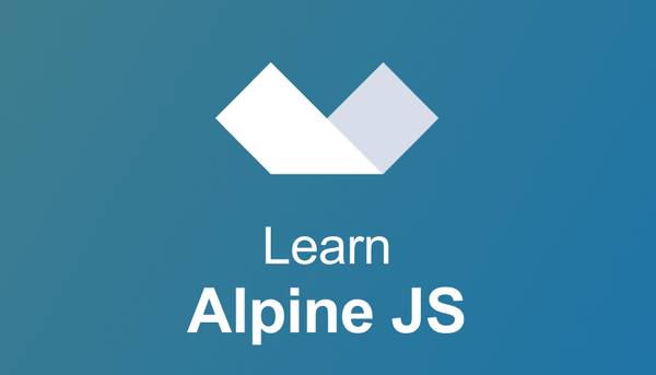 Learn Alpine JS in this free interactive tutorial