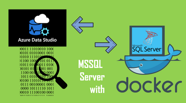 How to Connect your Microsoft SQL Server Docker Container with Azure Data Studio