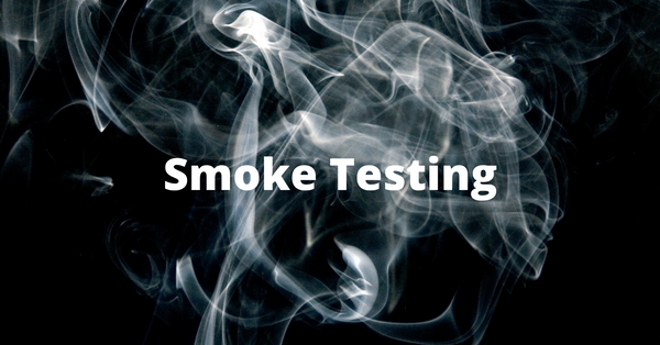 What is Smoke Testing? Build Verification Tests Explained With Examples