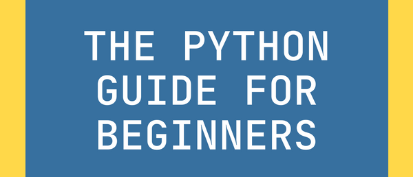 The Ultimate Python Beginner's Handbook