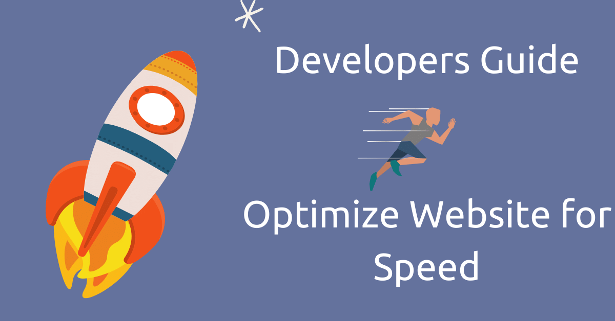 A Developer's Guide to Website Speed Optimization
