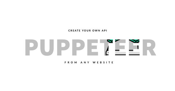 How to Create a Custom API From Any Website Using Puppeteer