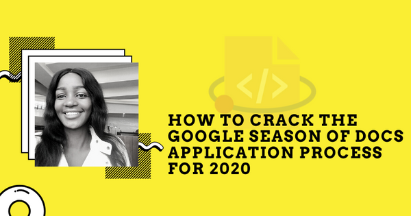 How to Crack the Google Season of Docs Application Process for 2020