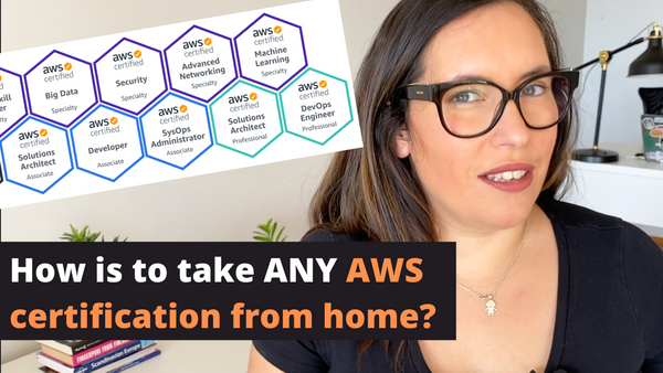How to Get Any AWS Certification While Working from Home