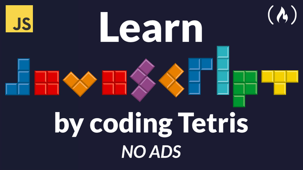 Learn JavaScript by creating a Tetris game