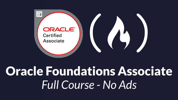 Oracle Cloud Certification – Pass the Exam With This Free 3-Hour Course