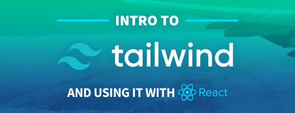What is Tailwind CSS and How Can I Add it to my Website or React App?