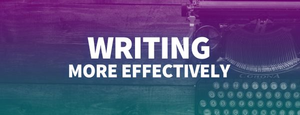 How to Write More Effectively and Develop Your Unique Style