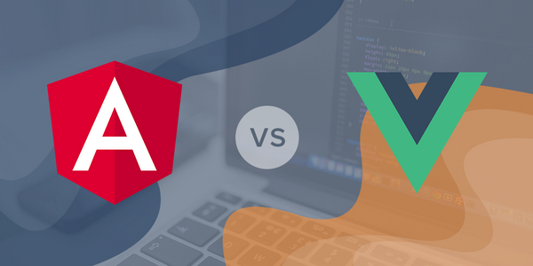 Angular vs. Vue – Which is Best for Programming in 2020?