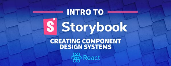 What is Storybook and How Can I Use It to Create a Component Library in React?