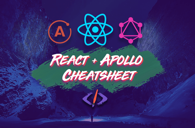 The React + Apollo Client 2020 Cheatsheet