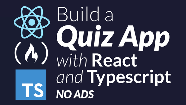 How to build a Quiz app using React and TypeScript