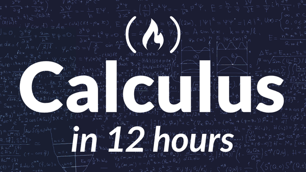 Learn Calculus 1 in This Free 12-Hour Course