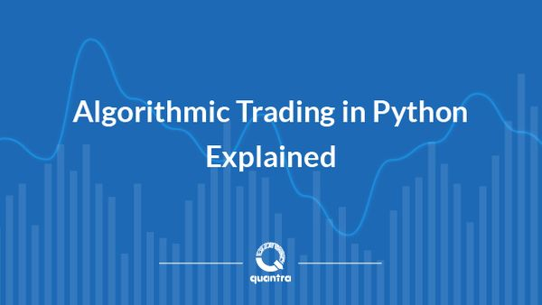 Python for Finance – Algorithmic Trading Tutorial for Beginners