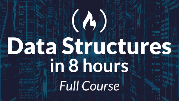 Learn Data Structures from a Google Engineer - A Free 8-hour Course