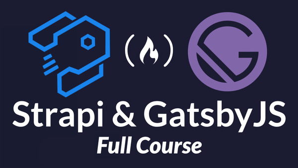 Create a full-stack website with Strapi and GatsbyJS