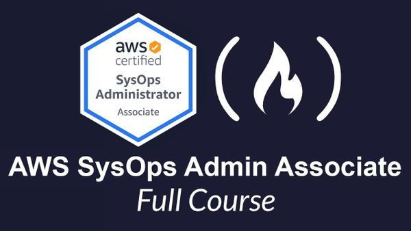 Pass the AWS SysOps Administrator Associate Exam With This Free 14-Hour Course