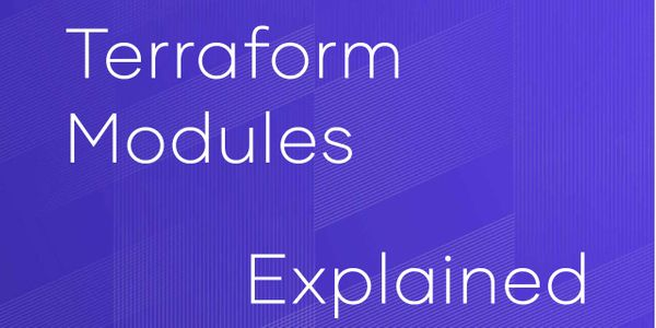 What Are Terraform Modules and How Do They Work?