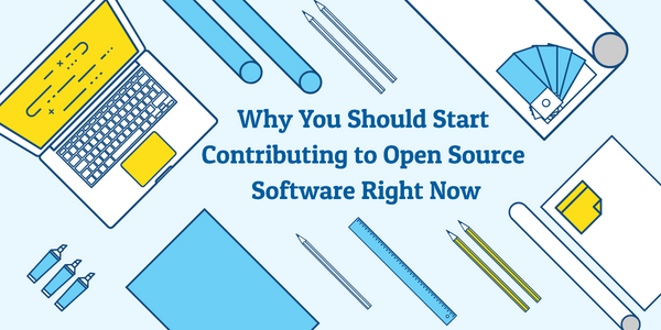 Why You Should Start Contributing to Open Source Software Right Now