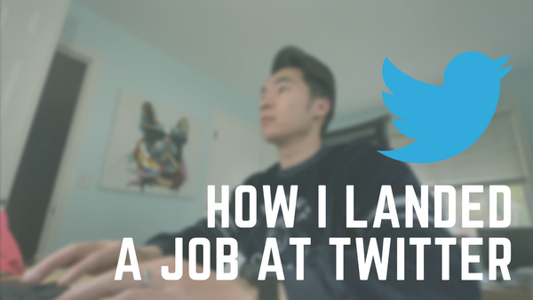 How I Landed a Software Engineer Job at Twitter