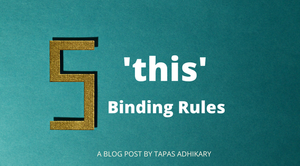 The JavaScript `this` Keyword + 5 Key Binding Rules Explained for JS Beginners