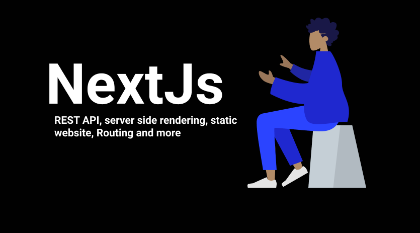 Next.js Basics Tutorial – Server-side Rendering, Static Sites, REST APIs, Routing, and More