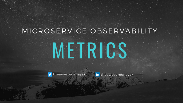 How to Use Metrics to Monitor Your Microservices