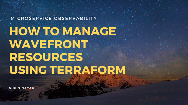 How to Manage Wavefront Resources using Terraform