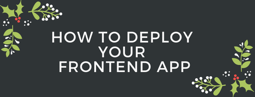 How to Deploy a Front End Application with Netlify