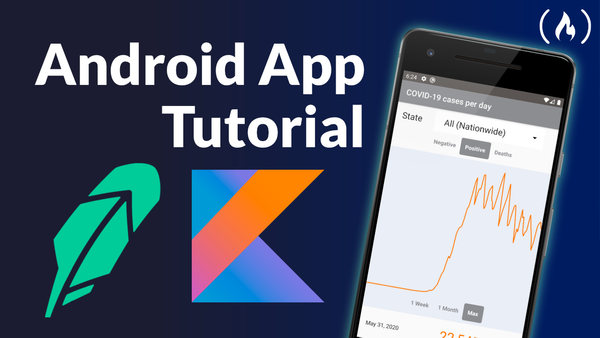Kotlin Android App Tutorial – Build a Robinhood-Style App to Track COVID-19 Cases