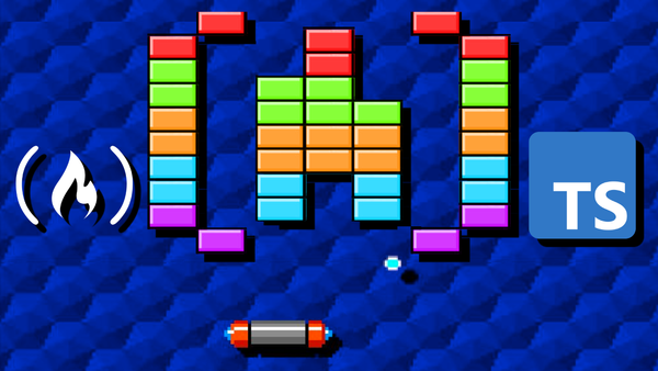 Image for TypeScript Game Dev Course – Build your own Arkanoid Game