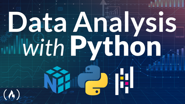 How to Analyze Data with Python, Pandas & Numpy - 10 Hour Course