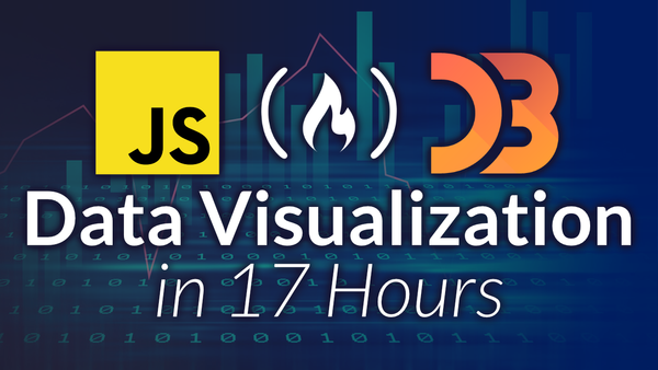 Learn Data Visualization in This Free 17-Hour Course