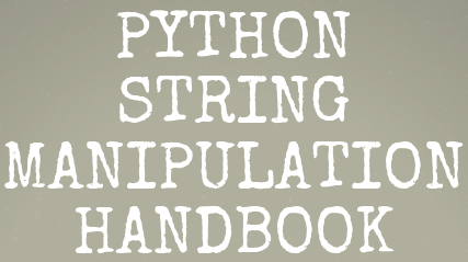Image for Python String Manipulation Handbook