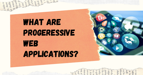 Image for What is a PWA? Progressive Web Apps for Beginners