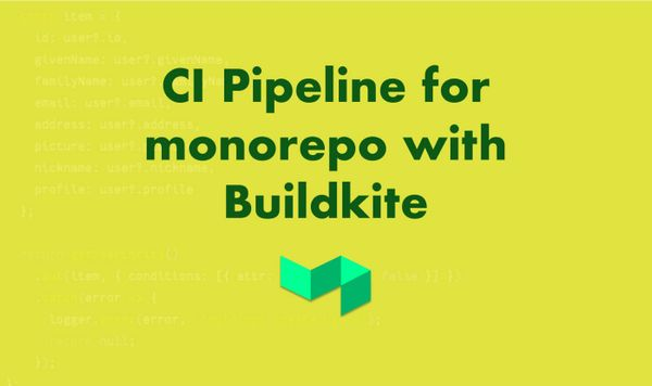 Image for How to Set Up Continuous Integration for a Monorepo Using Buildkite