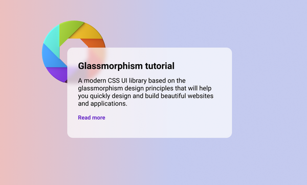What is Glassmorphism? Create This New Design Effect Using Only HTML and CSS