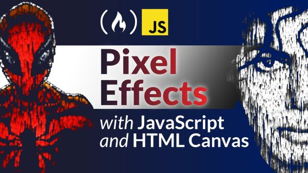 Create Pixel Effects with JavaScript and HTML Canvas