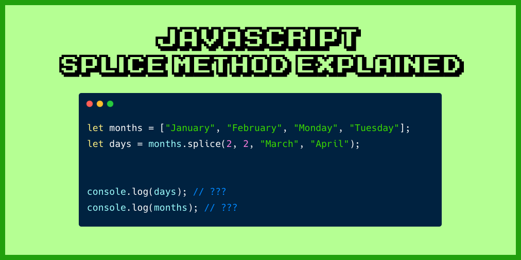 Image for JavaScript Splice – How to Use the .splice() JS Array Method