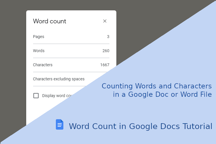 Word Count in Google Docs Tutorial – Counting Words and Characters in a Google Doc or Word File