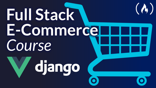 Image for Django + Vue Course – Build an e-Commerce Website