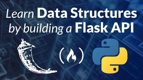 Image for Learn Data Structures by Building a Flask API with Python