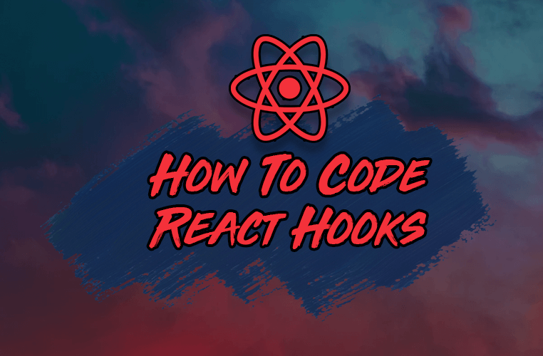Image for How to Create Your First React Hook from Start to Finish
