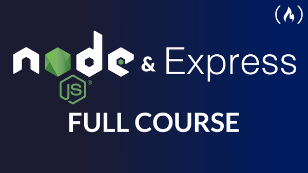 Learn Node.js and Express with This Free 8-hour Back End Development Course
